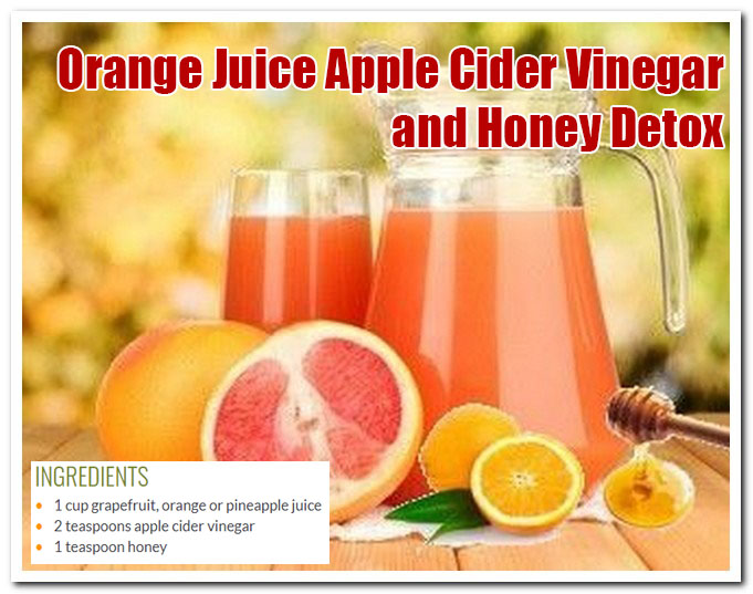 Orange Juice Apple Cider Vinegar And Honey Detox