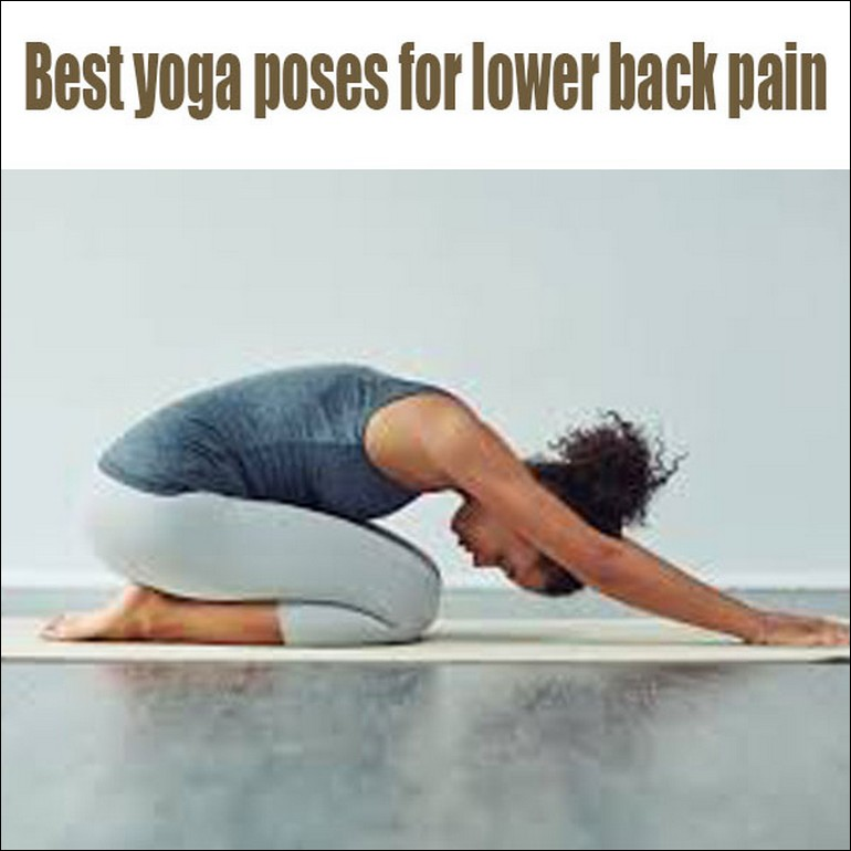 Best Yoga Poses For Lower Back Pain