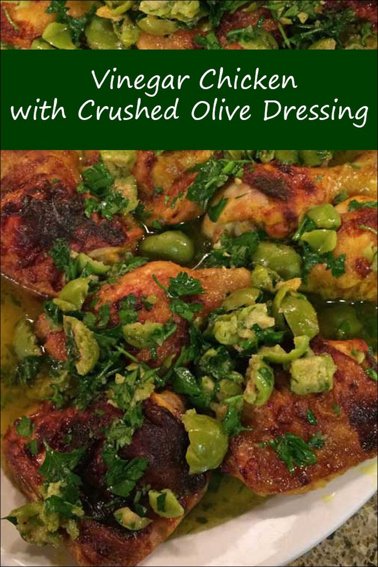 Vinegar Chicken With Crushed Olive Dressing