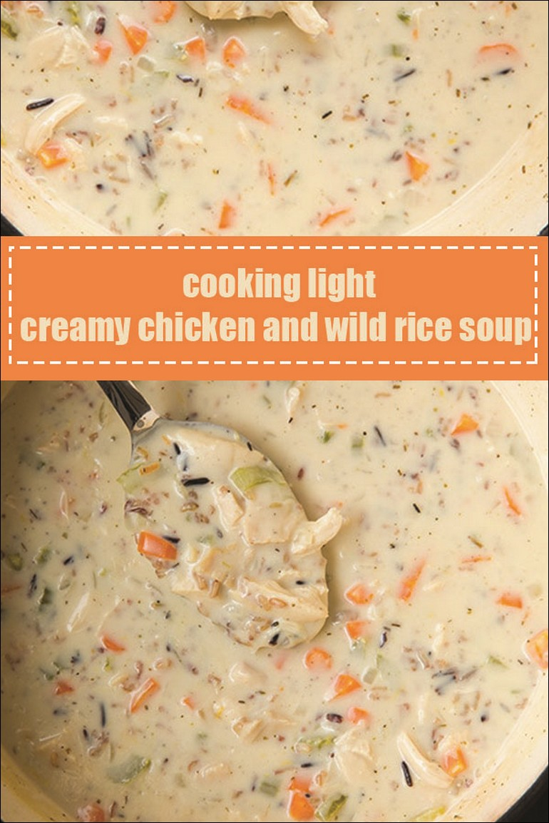 Cooking Light Creamy Chicken And Wild Rice Soup