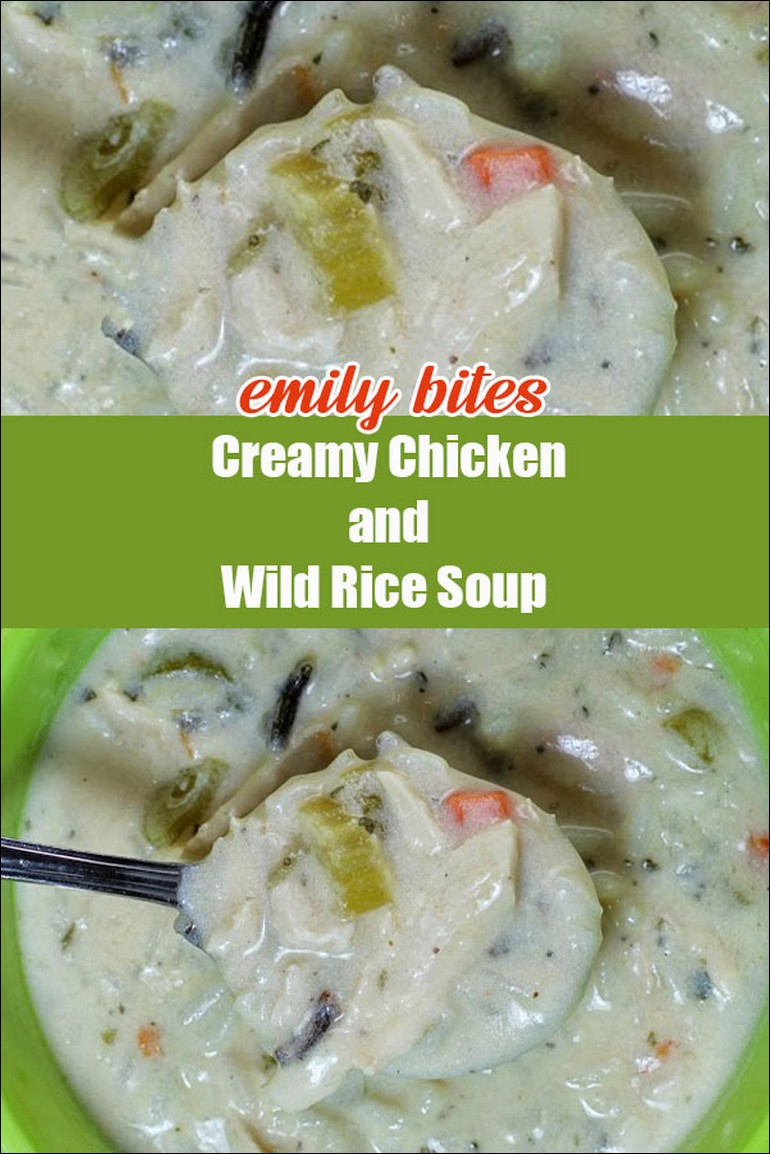 Emily Bites Creamy Chicken And Wild Rice Soup