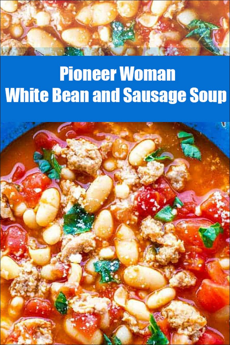 Pioneer Woman White Bean And Sausage Soup
