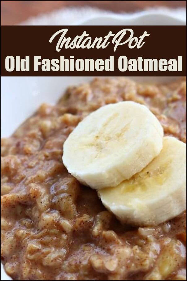 Instant Pot Old Fashioned Oatmeal