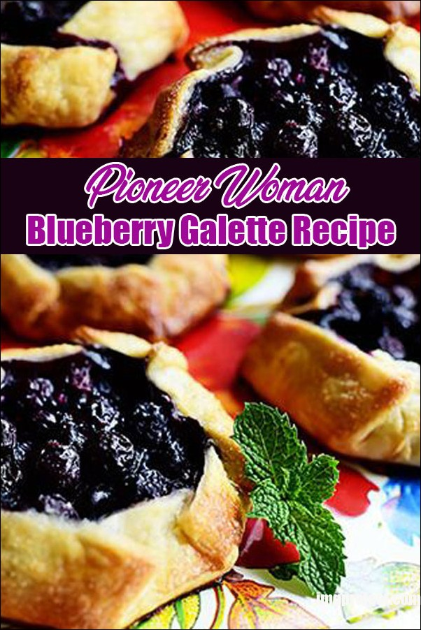 Pioneer Woman Blueberry Galette Recipe