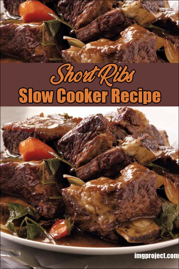 Short Ribs Slow Cooker Recipe