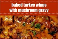Baked Turkey Wings With Mushroom Gravy