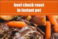 Beef Chuck Roast In Instant Pot