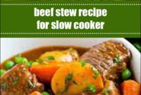 Beef Stew Recipe For Slow Cooker