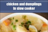 Chicken And Dumplings In Slow Cooker