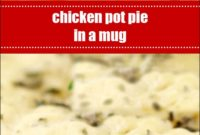 Chicken Pot Pie In A Mug