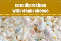 Corn Dip Recipes With Cream Cheese