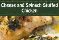 Cheese And Spinach Stuffed Chicken