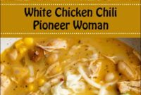 White Chicken Chili Pioneer Woman